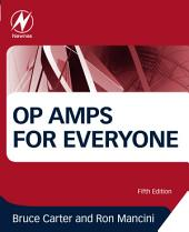 Op Amps for Everyone: Edition 5