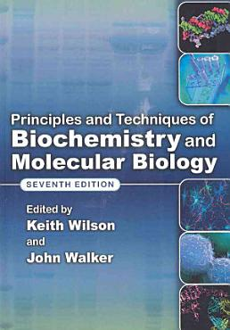 Principles and Techniques of Biochemistry and Molecular Biology PDF
