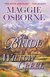 The Bride of Willow Creek: A Novel