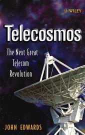 Telecosmos: The Next Great Telecom Revolution