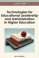 Cases on Technologies for Educational Leadership and Administration in Higher Education PDF
