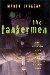 The Tankermen