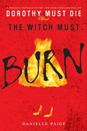 The Witch Must Burn: A Prequel Novella