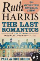 The Last Romantics  Park Avenue Series  Book  5  PDF