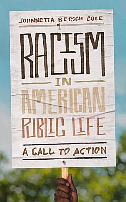 Racism in American Public Life