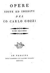 Opere edite ed inedite: Volume 2