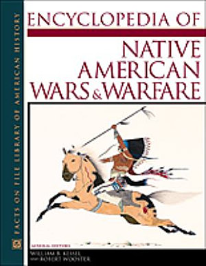 Encyclopedia of Native American Wars and Warfare PDF
