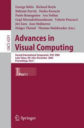 Advances in Visual Computing: Second International Symposium, ISVC 2006, Lake Tahoe, NV, USA, November 6-8, 2006, Proceedings, Part 1