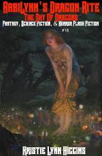 The Sky Of Dragons: AabiLynn's Dragon Rite- Fantasy, Science Fiction, & Horror Flash Fiction #16