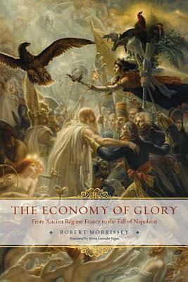 The Economy of Glory