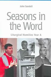 Seasons in the World: Liturgical Homilies