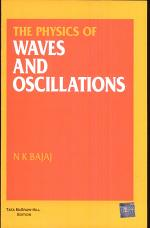The Physics of Waves and Oscillations