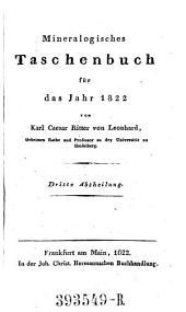 Taschenbuch für die gesammte Mineralogie, mit Hinsicht auf die neuesten Entdeckungen, hrsg. von Carl Caesar (Ritter von) Leonhard: Band 28