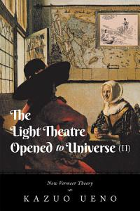 The Light Theatre Opened to Universe (II)