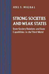 Strong Societies and Weak States Book