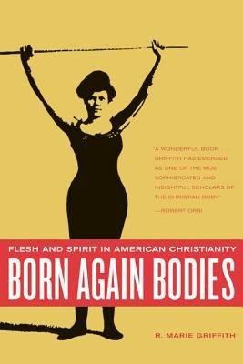 Born Again Bodies PDF