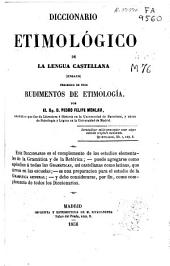 Diccionario etimológico de la lengua castellana: (ensayo) precedido de unos rudimentos de etimologia