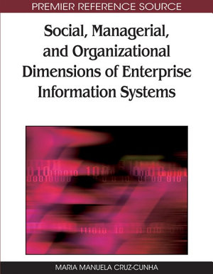 Social  Managerial  and Organizational Dimensions of Enterprise Information Systems PDF