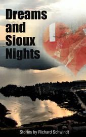 Dreams and Sioux Nights