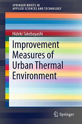 Improvement Measures of Urban Thermal Environment
