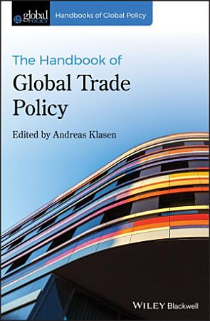The Handbook of Global Trade Policy PDF