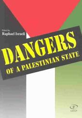 Dangers of a Palestinian State