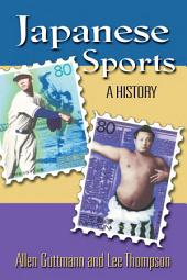 Japanese Sports: A History