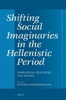 Shifting Social Imaginaries in the Hellenistic Period PDF
