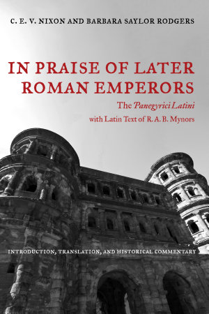 In Praise of Later Roman Emperors PDF