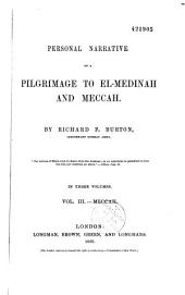 Personal narrative of a pilgrimage to El-Medinah and Meccah: Volume 2