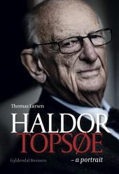 Haldor Topsøe: a portrait