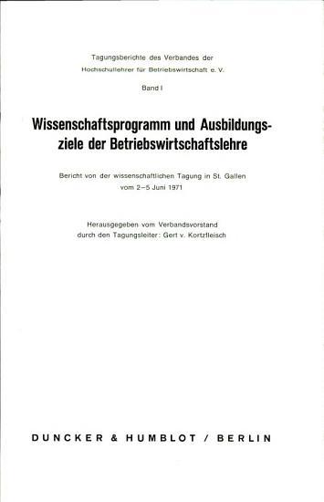 Wissenschaftsprogramm und Ausbildungsziele der Betriebswirtschaftslehre PDF