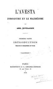 L'Avesta: Zoroastre et le mazdéisme ...