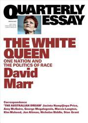 Quarterly Essay 65 The White Queen Book PDF