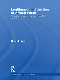 Legitimacy and the Use of Armed Force Book