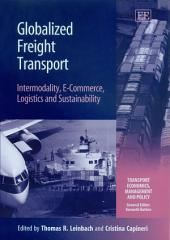 Globalized Freight Transport: Intermodality, E-commerce, Logistics and Sustainability