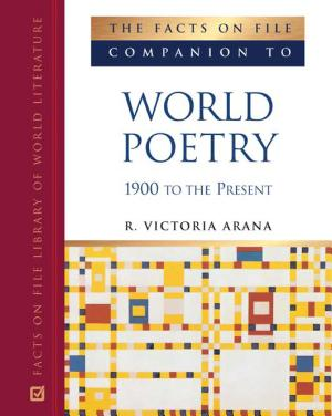 The Facts on File Companion to World Poetry PDF