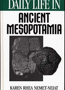 Daily Life in Ancient Mesopotamia PDF