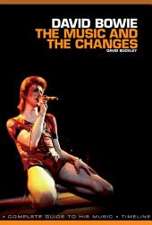 David Bowie: The Music and The Changes