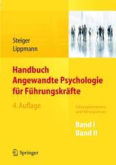 Handbuch Angewandte Psychologie für Führungskräfte: Führungskompetenz und Führungswissen, Ausgabe 4