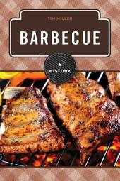 Barbecue: A History