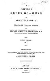 A Copious Greek Grammar: Volume 1