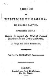 Abrégé de l'histoire du Canada: ptie. Depuis le depart du général Provost jusqu'à celui du comte Dalhousie