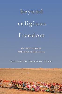 Beyond Religious Freedom PDF