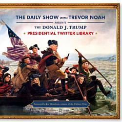 The Daily Show Presidential Twitter Library Book PDF