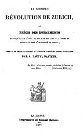 La dernière révolution de Zurich, ou précis des événements provoqués par l'appel du Dr. Strauss