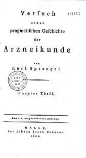 Versuch einer pragmatischen Geschichte der Arzneikunde: Teile 1-4