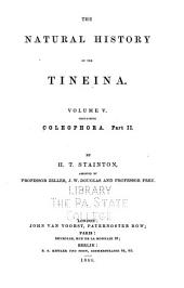 The Natural History of the Tineina ...