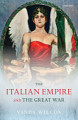 The Italian Empire and the Great War