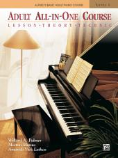 Alfred's Basic Adult All-in-One Course, Book 1: Learn How to Play Piano with Lesson, Theory and Technic